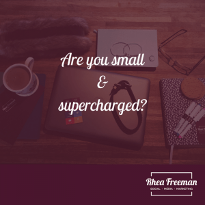 Are you small & supercharged?