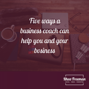 Five ways a business coach can help you and your business