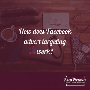 How does Facebook advert targeting work?