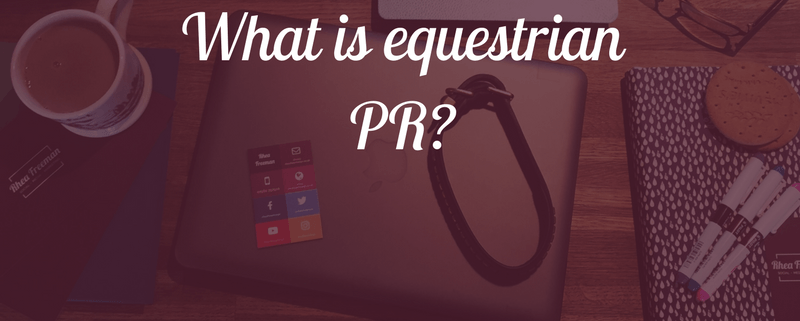 What is equestrian PR?