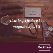 How to get in magazines