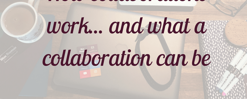How collaborations work