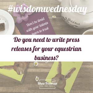 Do you need to write press releases for your equestrian business