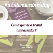 Could you be a brand ambassador?