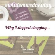 why i stopped vlogging