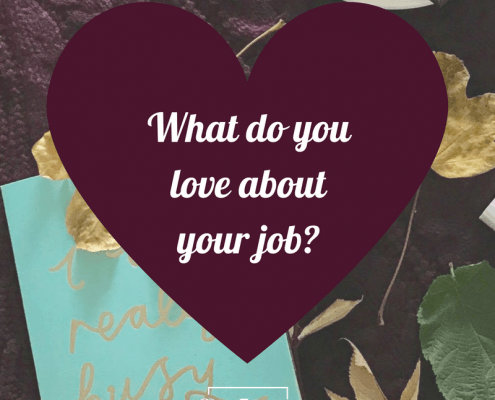 What do you love about your job?