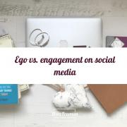 ego vs. engagement on social media