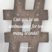 Can you be an ambassador for too many brands