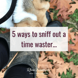how to sniff out time wasters